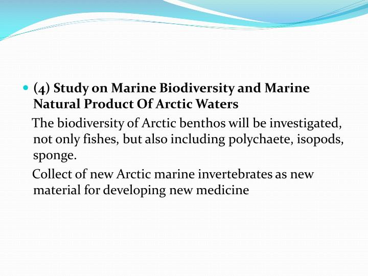 (4) Study on Marine Biodiversity and Marine Natural Product Of Arctic Waters