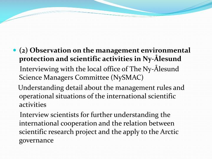 (2) Observation on the management environmental protection and scientific activities in