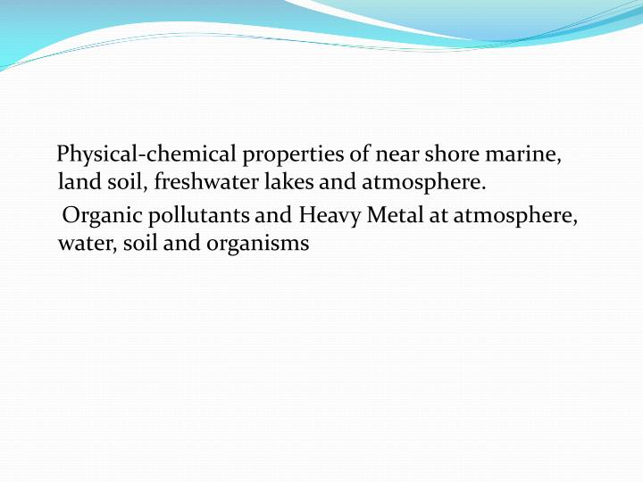 Physical-chemical properties of