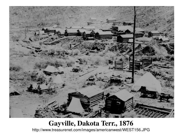 Gayville, Dakota Terr., 1876