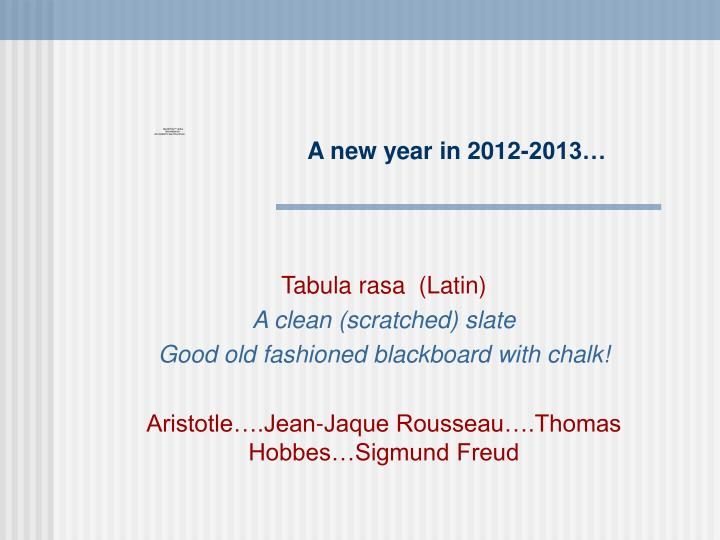 A new year in 2012-2013…