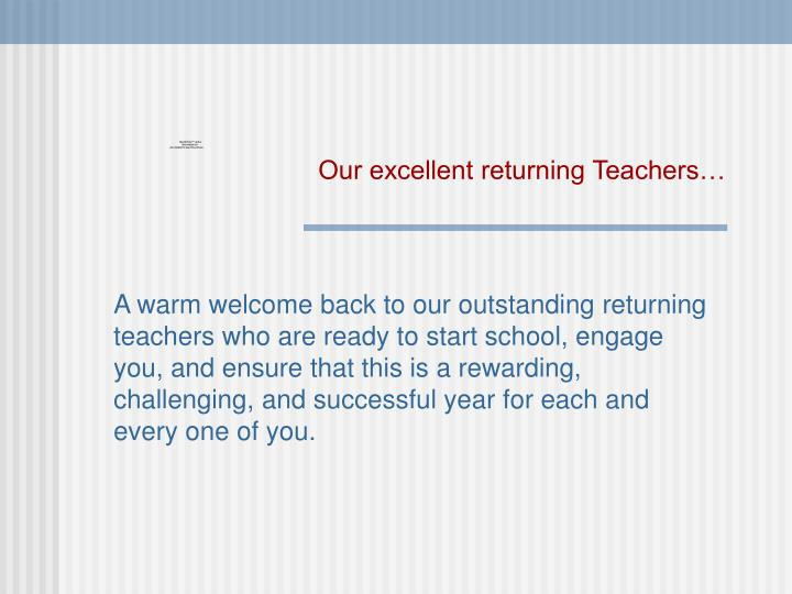 Our excellent returning Teachers…
