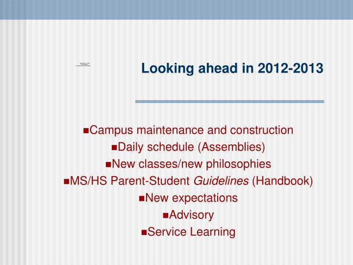 Looking ahead in 2012-2013