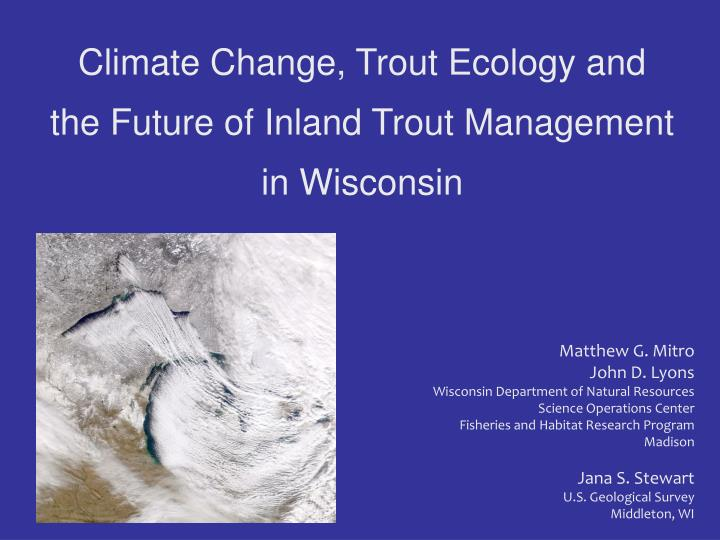 Climate Change, Trout Ecology and