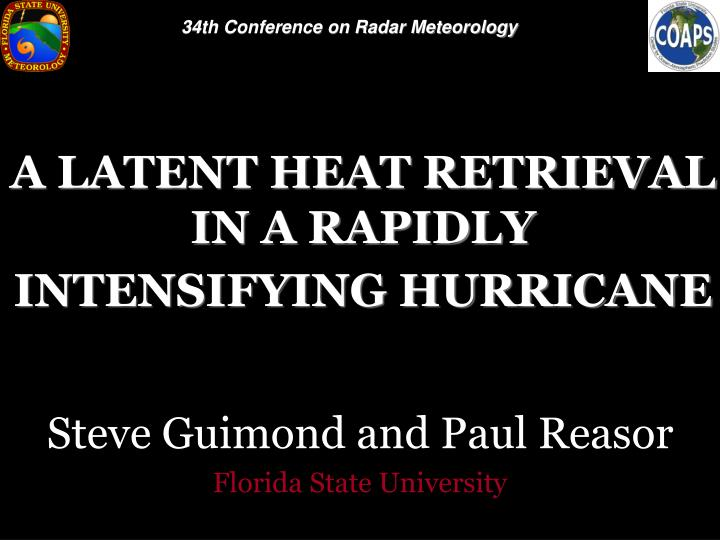 a latent heat retrieval in a rapidly intensifying hurricane n.