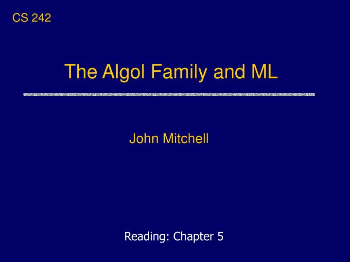 the algol family and ml n.
