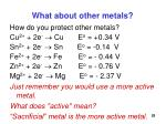 what about other metals