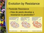 evolution by resistance1