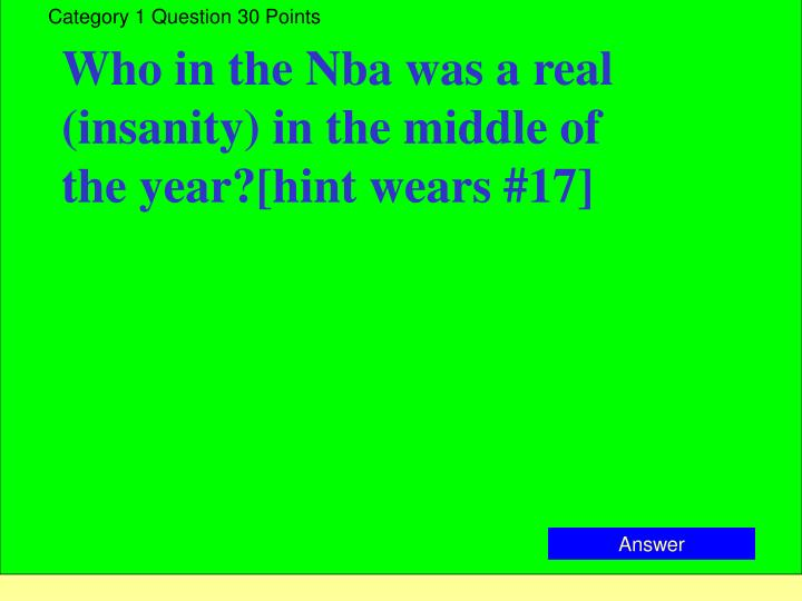 Category 1 Question 30 Points