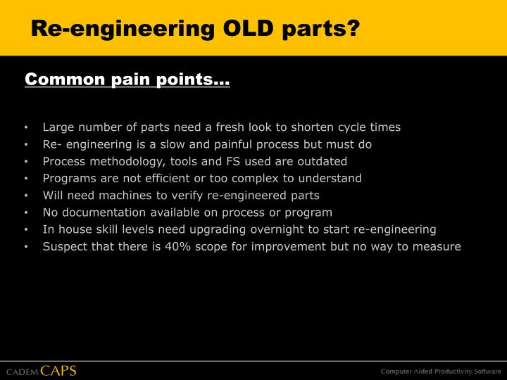 Re-engineering OLD parts?