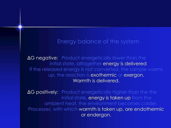 Energy balance of the system