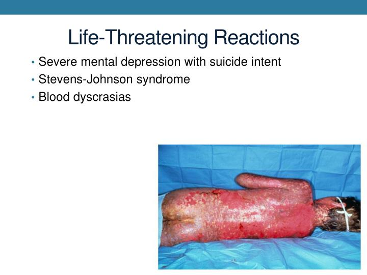 Life-Threatening Reactions