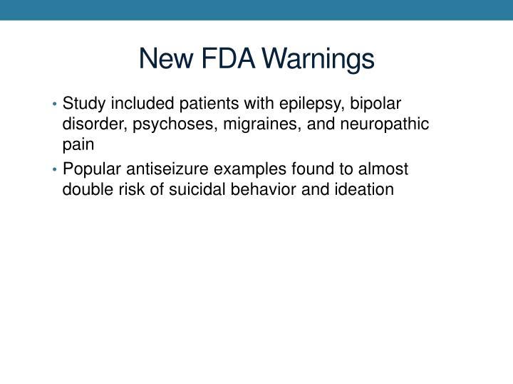 New FDA Warnings
