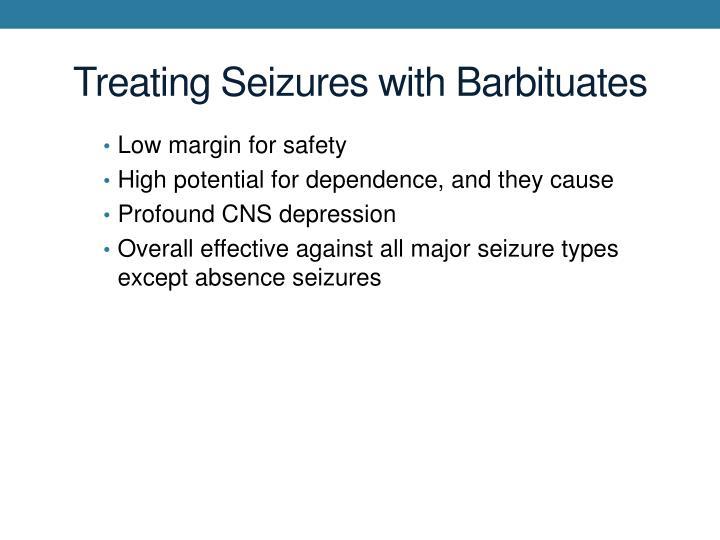 Treating Seizures with Barbituates