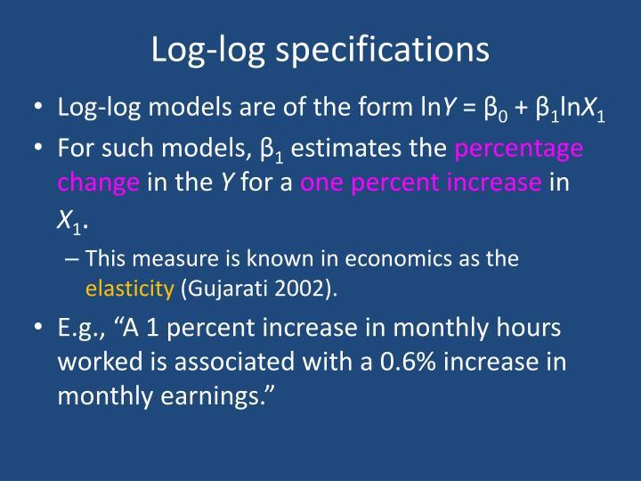 Log-log specifications