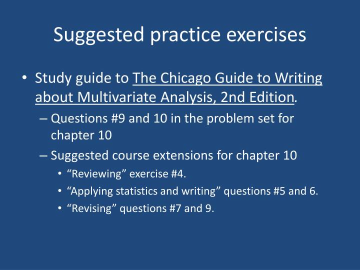 Suggested practice exercises