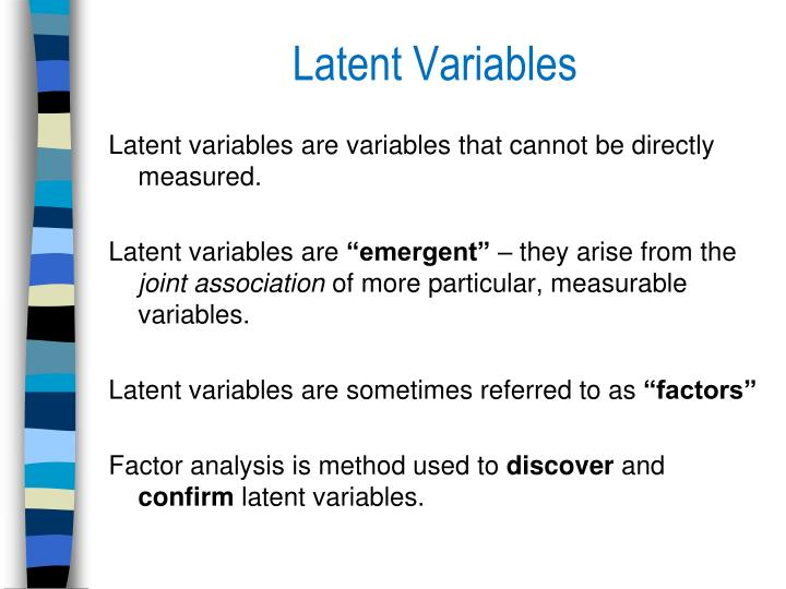 Latent Variables