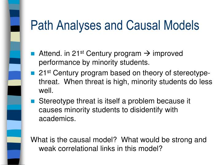 Path Analyses and Causal Models