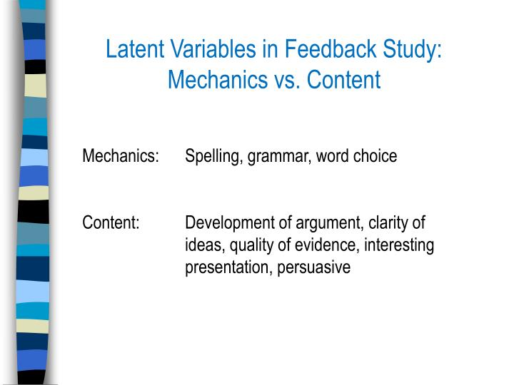 Latent Variables in Feedback Study: Mechanics vs. Content