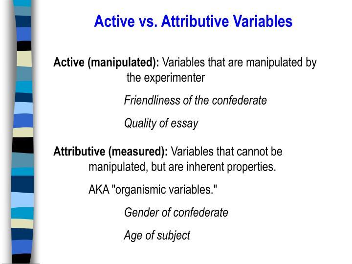 Active vs. Attributive Variables