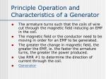 principle operation and characteristics of a generator
