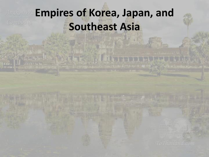 empires of korea japan and southeast asia n.
