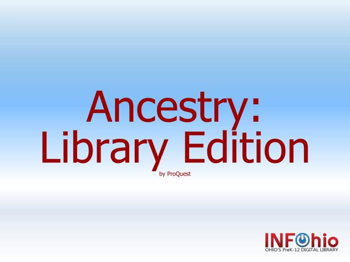 ancestry library edition by proquest n.
