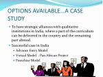 options available a case study
