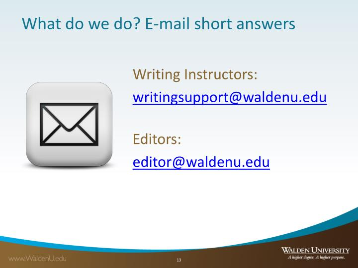 What do we do? E-mail short answers