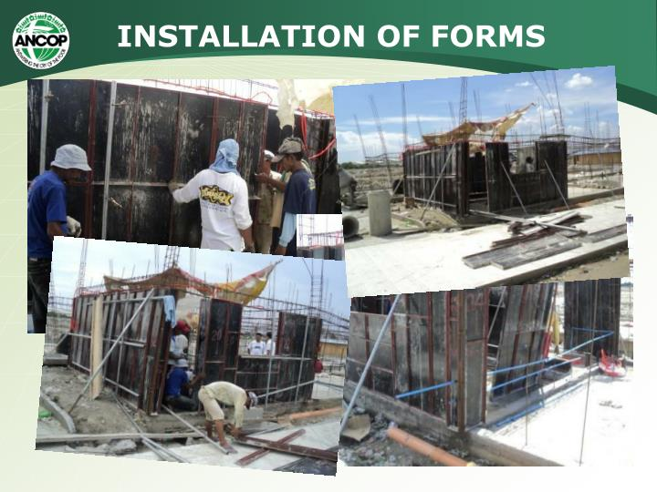 INSTALLATION OF FORMS