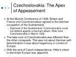czechoslovakia the apex of appeasement