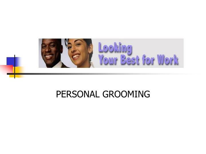 importance of personal grooming