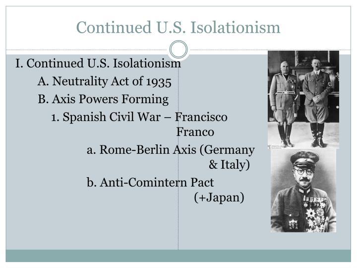 Continued U.S. Isolationism