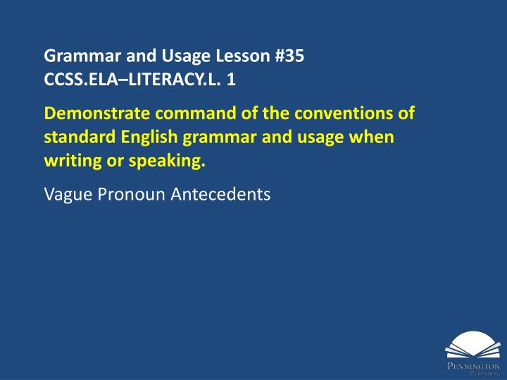 Grammar and Usage Lesson #35
