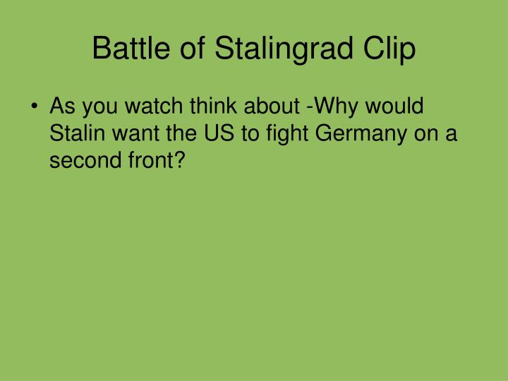 Battle of Stalingrad Clip