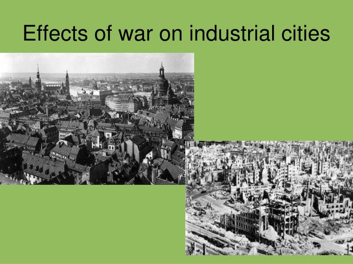 Effects of war on industrial cities