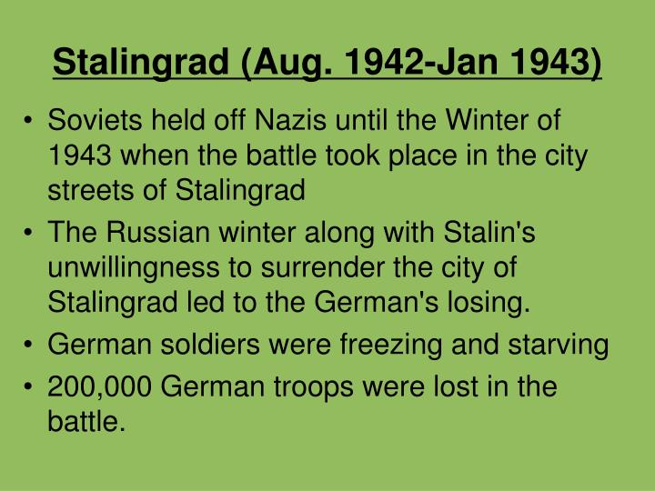 Stalingrad (Aug. 1942-Jan 1943)