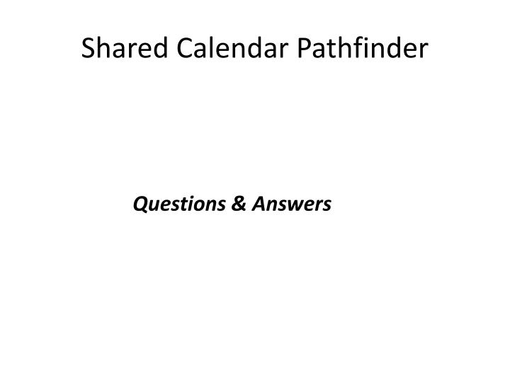 Shared Calendar Pathfinder