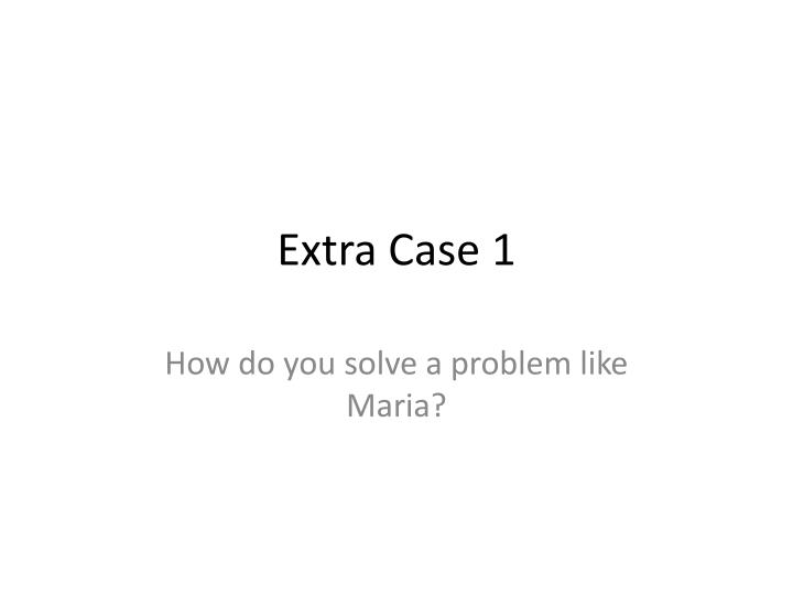 extra case 1 n.