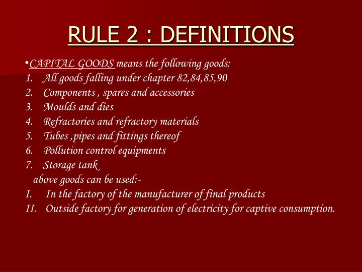 RULE 2 : DEFINITIONS