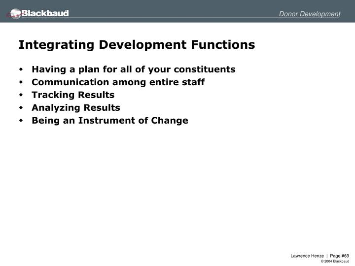 Integrating Development Functions