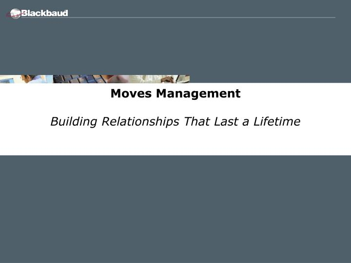 Moves Management