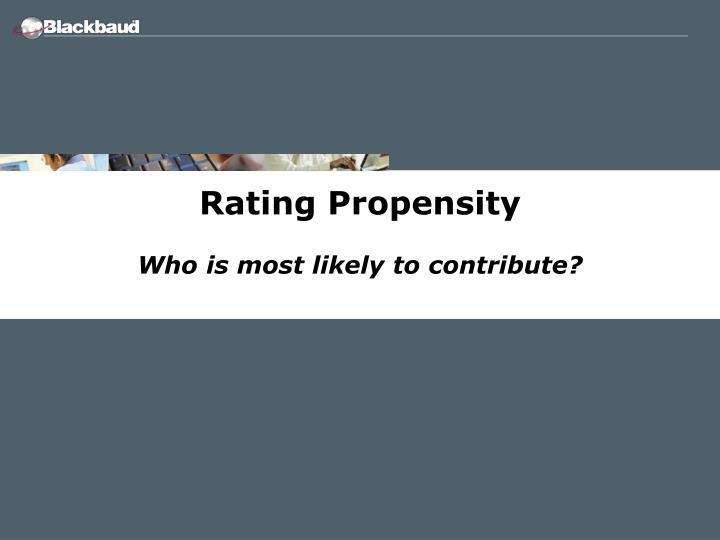 Rating Propensity