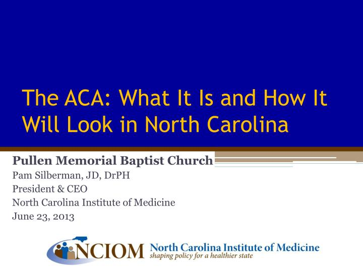 the aca what it is and how it will look in north carolina n.