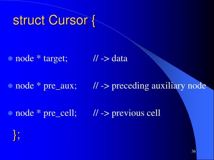 struct Cursor {