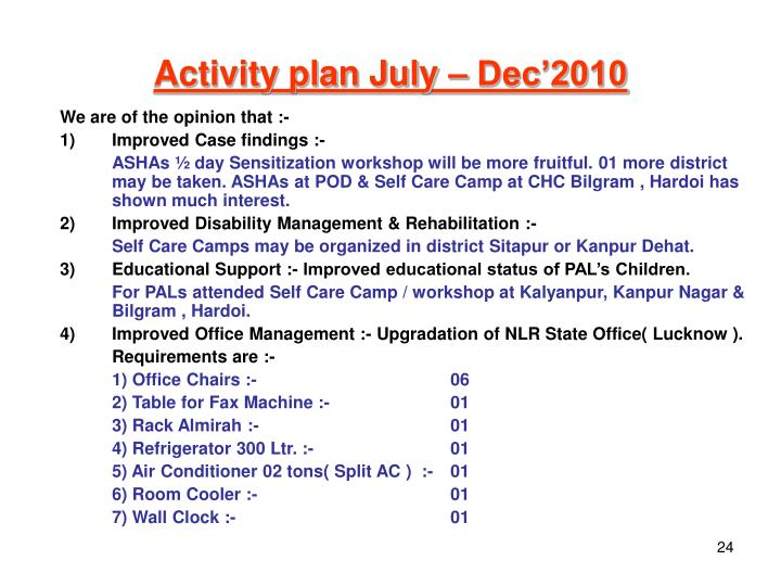 Activity plan July – Dec'2010