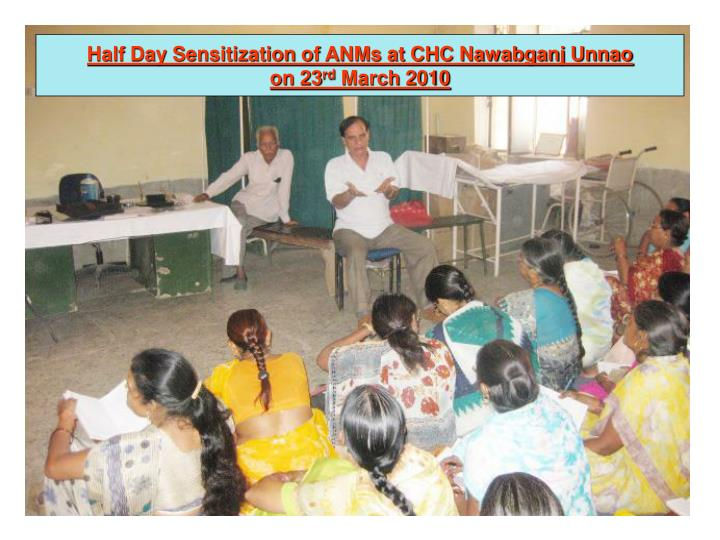 Half Day Sensitization of ANMs at CHC Nawabganj Unnao