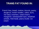 trans fat found in