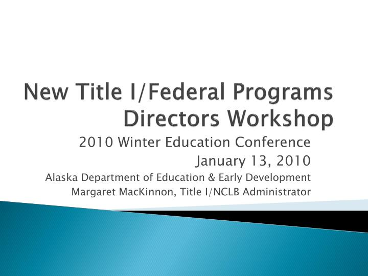 new title i federal programs directors workshop n.