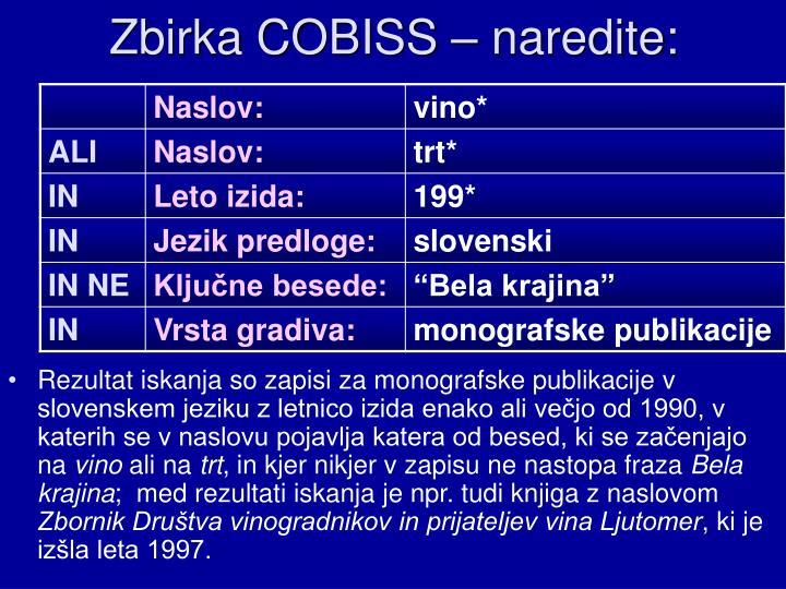 Zbirka COBISS – naredite: